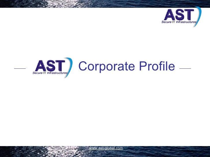 Corporate Profile      www.ast-global.com