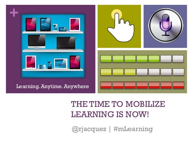 ASTD Houston Keynote: The Time to Mobilize Learning is Now! by RJ Jacquez