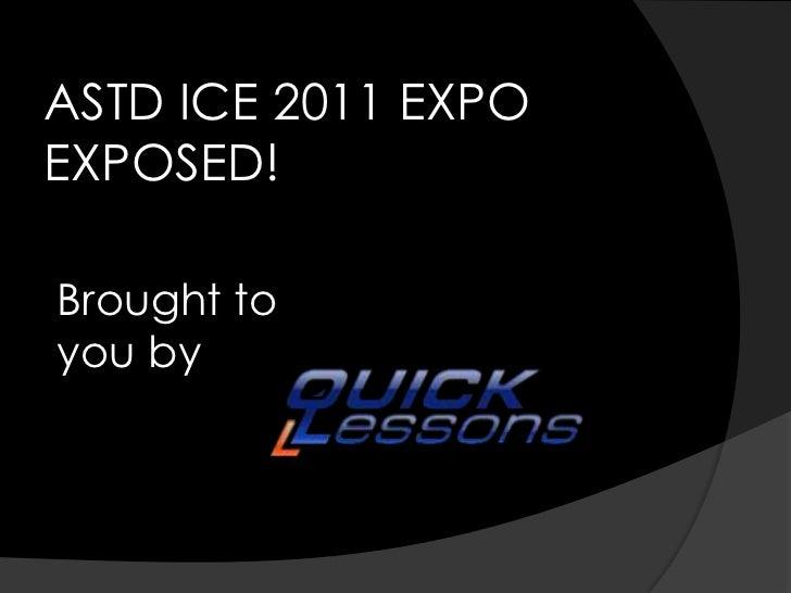 ASTD ICE 2011 Expo Exposed