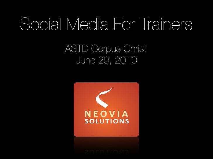 Social Media for Trainers: ASTD Corpus Christi