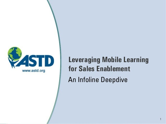 ASTD Webcast: Leveraging Mobile Learning for Sales Enablement