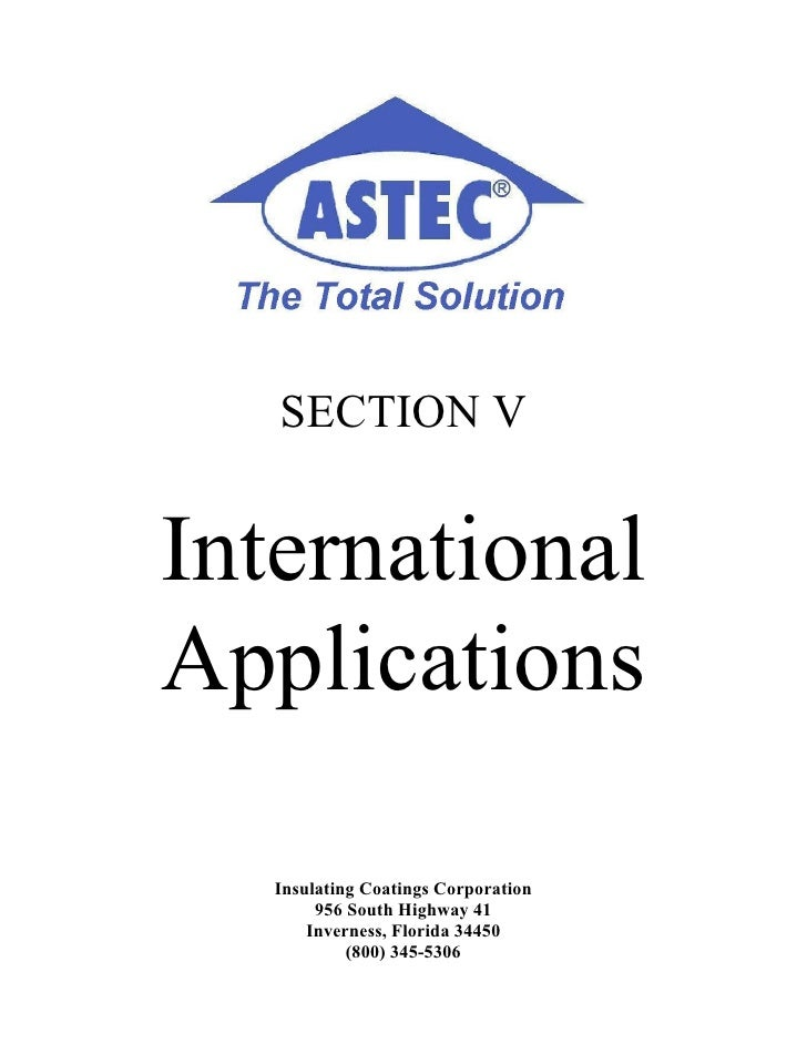 SECTION V   International Applications     Insulating Coatings Corporation         956 South Highway 41        Inverness, ...
