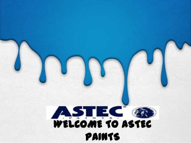 WELCOME TO ASTEC PAINTS