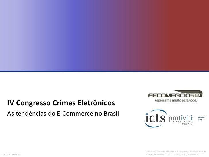 IV Congresso Crimes Eletrônicos     As tendências do E-Commerce no Brasil                                             CONF...