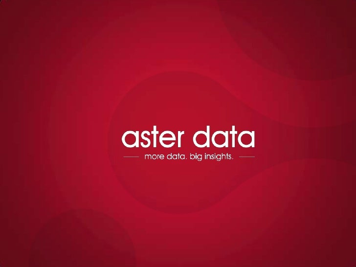 Co-presented withAster Data Developer Portal Overview:The First Community for Big Data AnalyticsNovember 2011