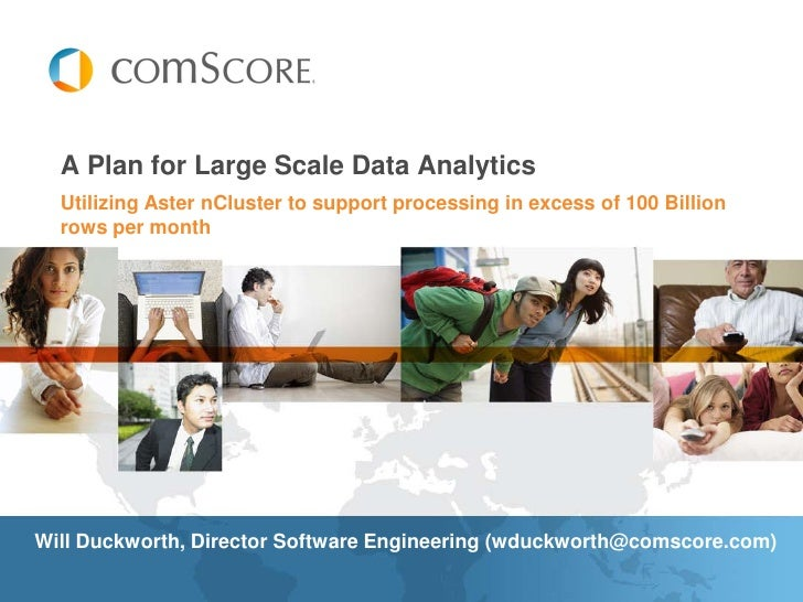 A Plan for Large Scale Data Analytics   Utilizing Aster nCluster to support processing in excess of 100 Billion   rows per...