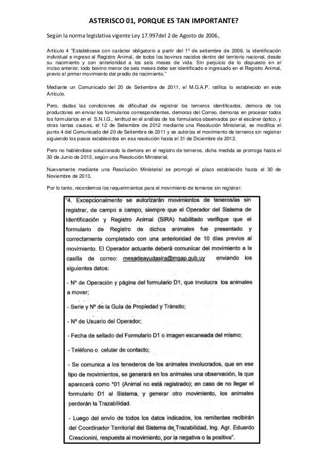 """ASTERISCO 01, PORQUE ES TAN IMPORTANTE? Según la norma legislativa vigente Ley 17.997del 2 de Agosto de 2006, Artículo 4 """"..."""