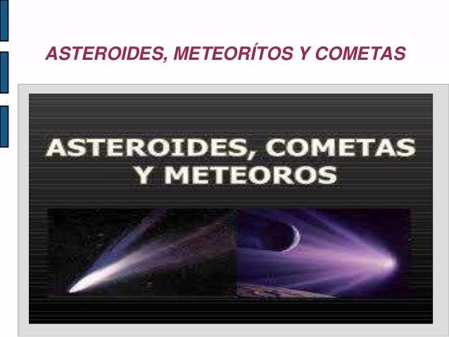 ASTEROIDES, METEORÍTOS Y COMETAS • Título