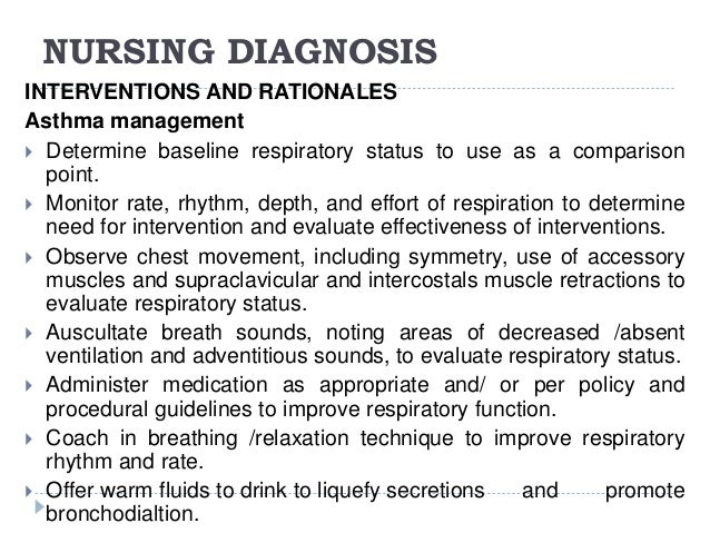 nursing interventions and scientific rationale Many nurses say they write the same nursing diagnosis on almost all patients   all elements of the profession: practice, education, and research  case is  related to changed body image, and nursing interventions are initiated on that  basis.