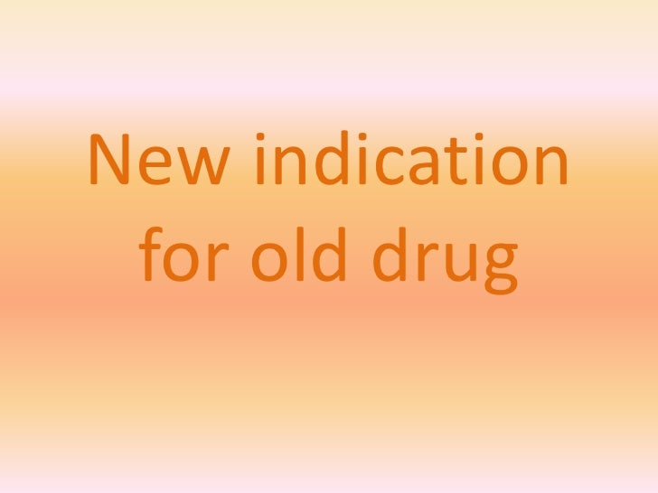 New indication for old drug<br />