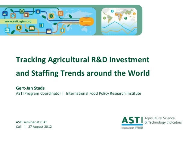 Tracking Agricultural R&D Investment  and Staffing Trends around the World