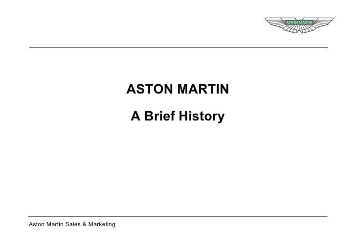 ASTON MARTIN A Brief History