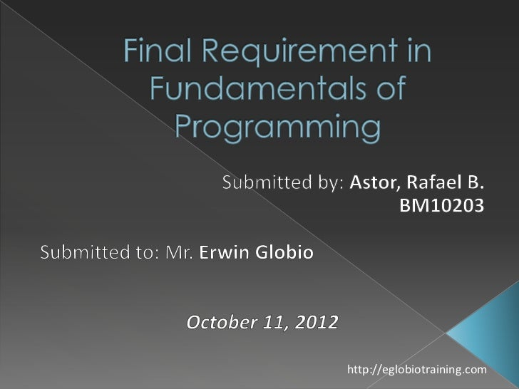 Astor rafael b.   bm10203 - final requirement in fundamentals of  programming