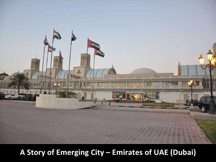 A Story of Emerging City – Emirates of UAE (Dubai)
