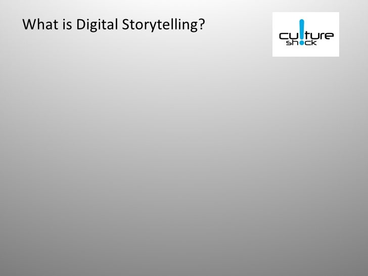 What is Digital Storytelling?