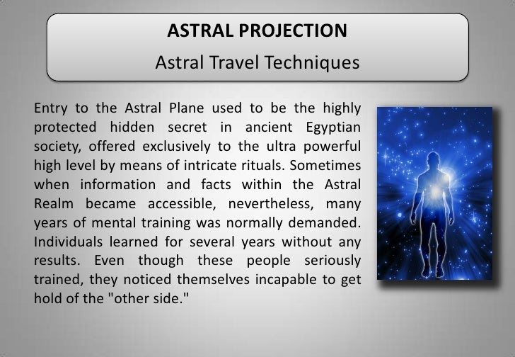 define astral projection Astral projection follows on clearly  projection is a luminous artistic statement from a sonic perfectionist who the term 'sound designer' was made to define.