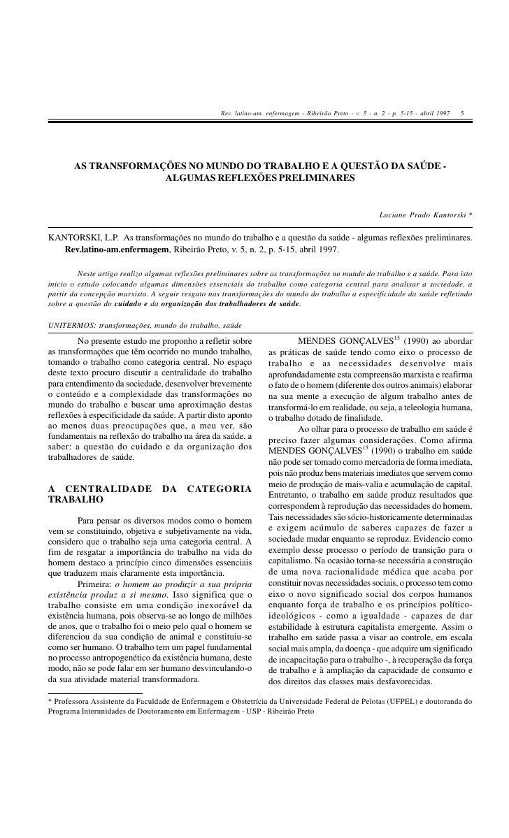 Rev. latino-am. enfermagem - Ribeirão Preto - v. 5 - n. 2 - p. 5-15 - abril 1997   5            AS TRANSFORMAÇÕES NO MUNDO...