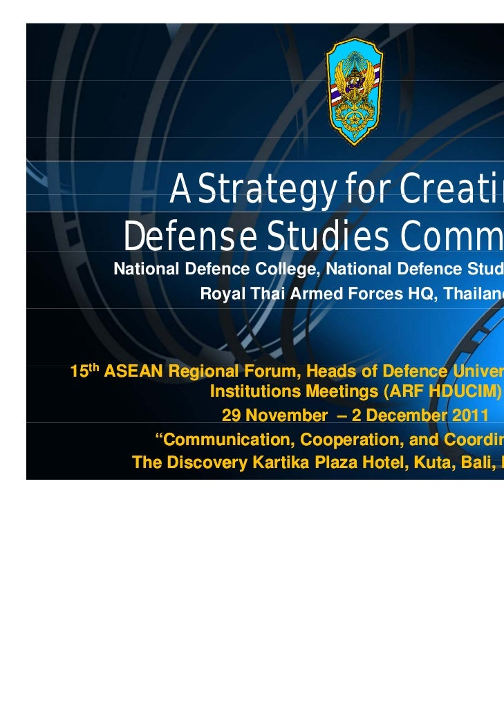 A Strategy for Creating      Defense Studies Community y     National Defence College, National Defence Studies Institute ...