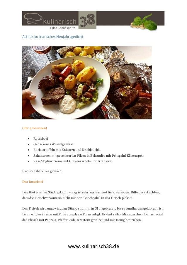 Astrids kulinarisches Neujahrsgedicht  (Für 4 Personen)   Roastbeef    Gebackenes Wurzelgemüse    Backkartoffeln mit Kr...