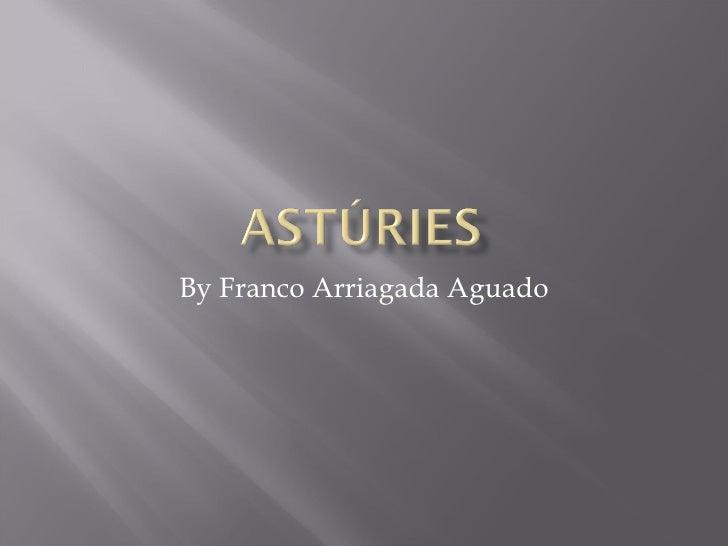 By Franco Arriagada Aguado