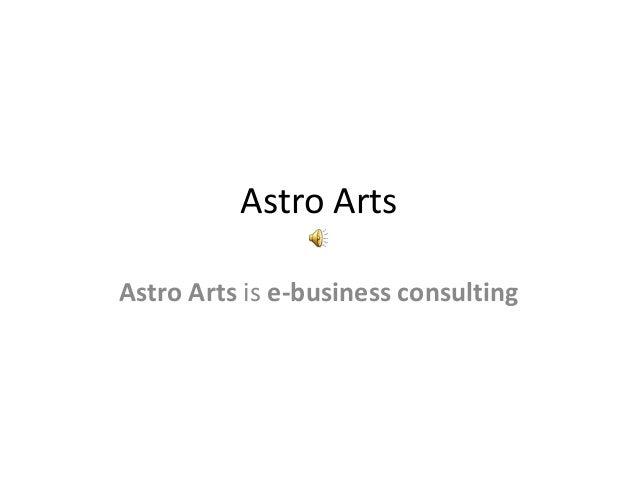 Astro ArtsAstro Arts is e-business consulting