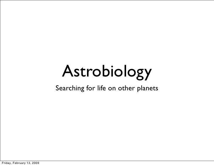 Astrobiology: Life on other planets