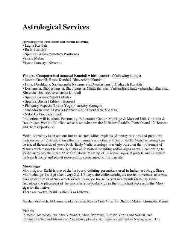 Astrological Services Horoscope with Predictions will include following: • Lagna Kundali • Rashi Kundali • Spashta Graha (...