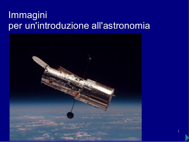1 Immagini per un'introduzione all'astronomia