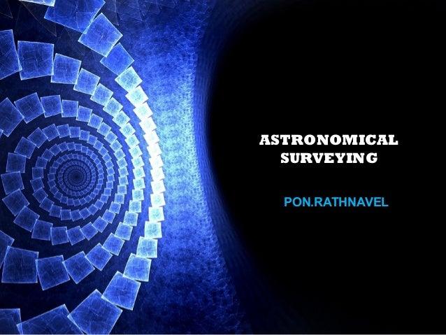 ASTRONOMICALSURVEYINGPON.RATHNAVEL