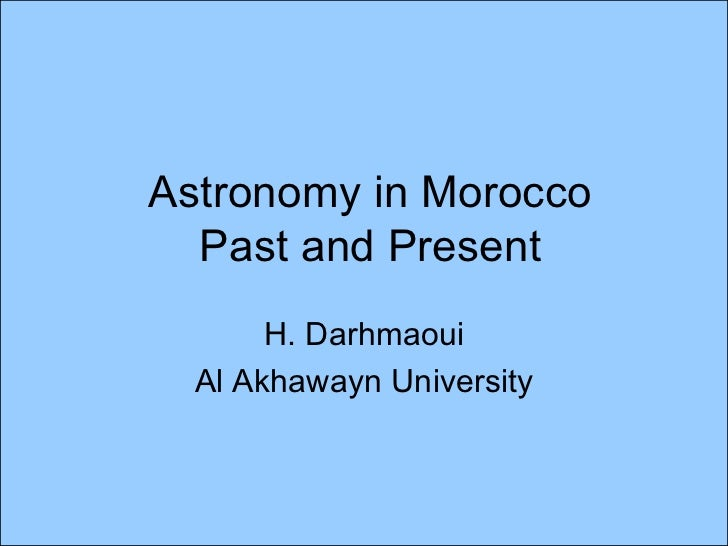 Astronomy in morocco   past and present