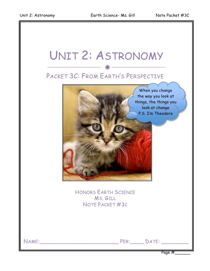 Unit 2: Astronomy        Earth Science- Ms. Gill              Note Packet #3C              UNIT 2: ASTRONOMY              ...