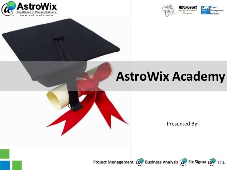 AstroWix Academy                                Presented By:                                         AstroWix Corporation...