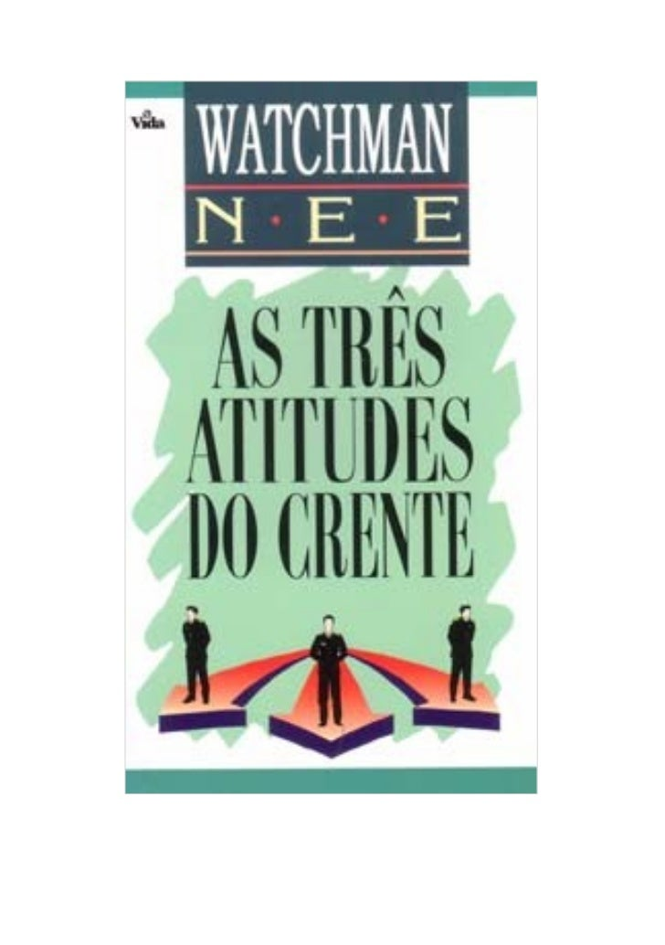 As três atitudes do crente