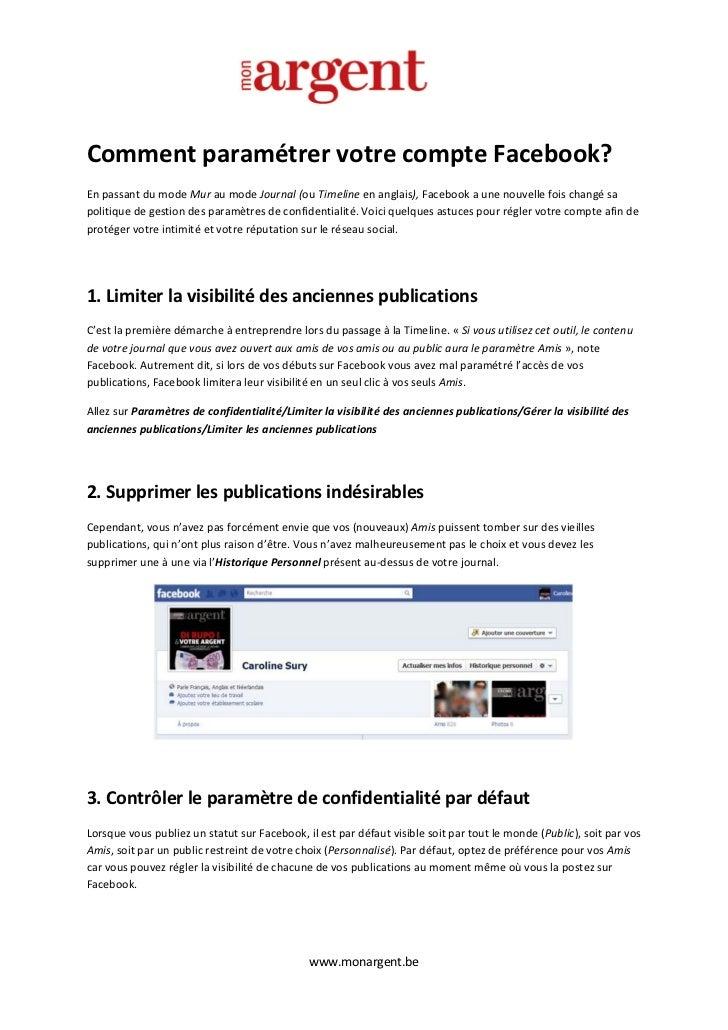 Comment paramétrer votre compte Facebook?En passant du mode Mur au mode Journal (ou Timeline en anglais), Facebook a une n...