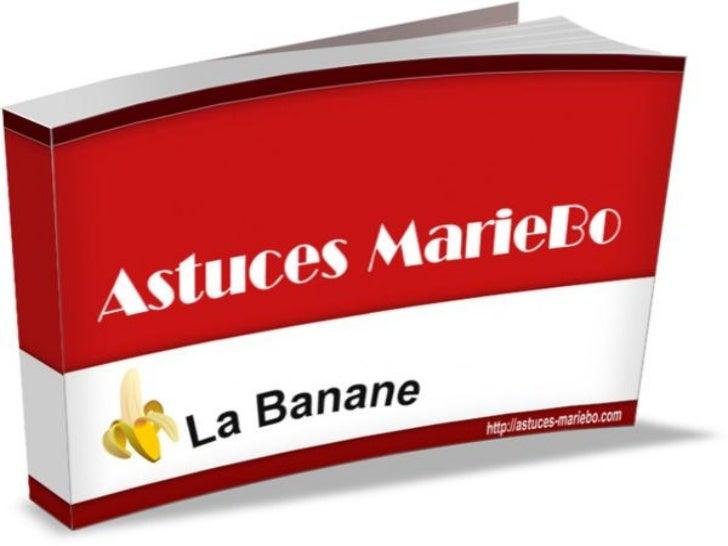 Astuces MarieBo -  La Banane