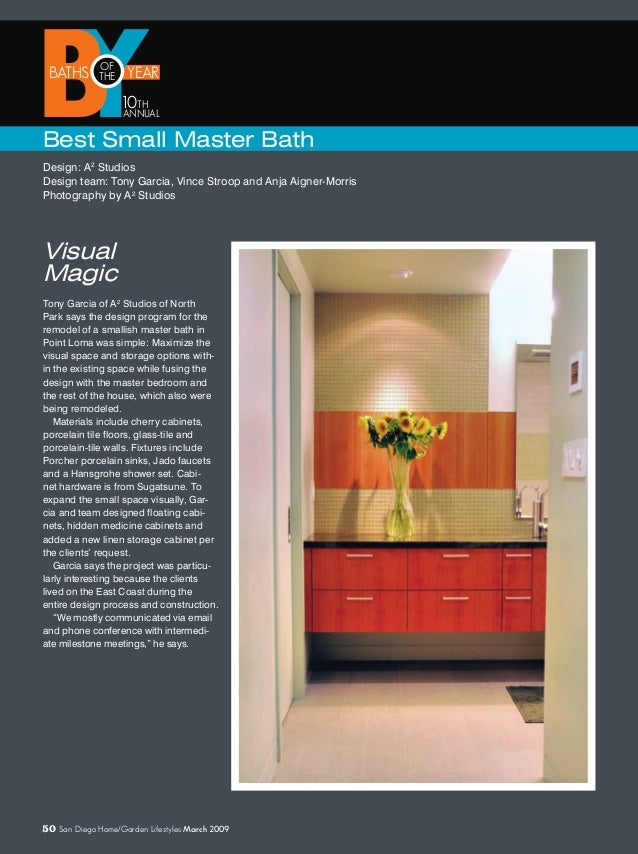 YYEAR BBATHS OF THE ANNUAL 10TH Best Small Master Bath Design: A2 Studios Design team: Tony Garcia, Vince Stroop and Anja ...