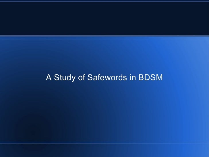 A study of safewords in bdsm