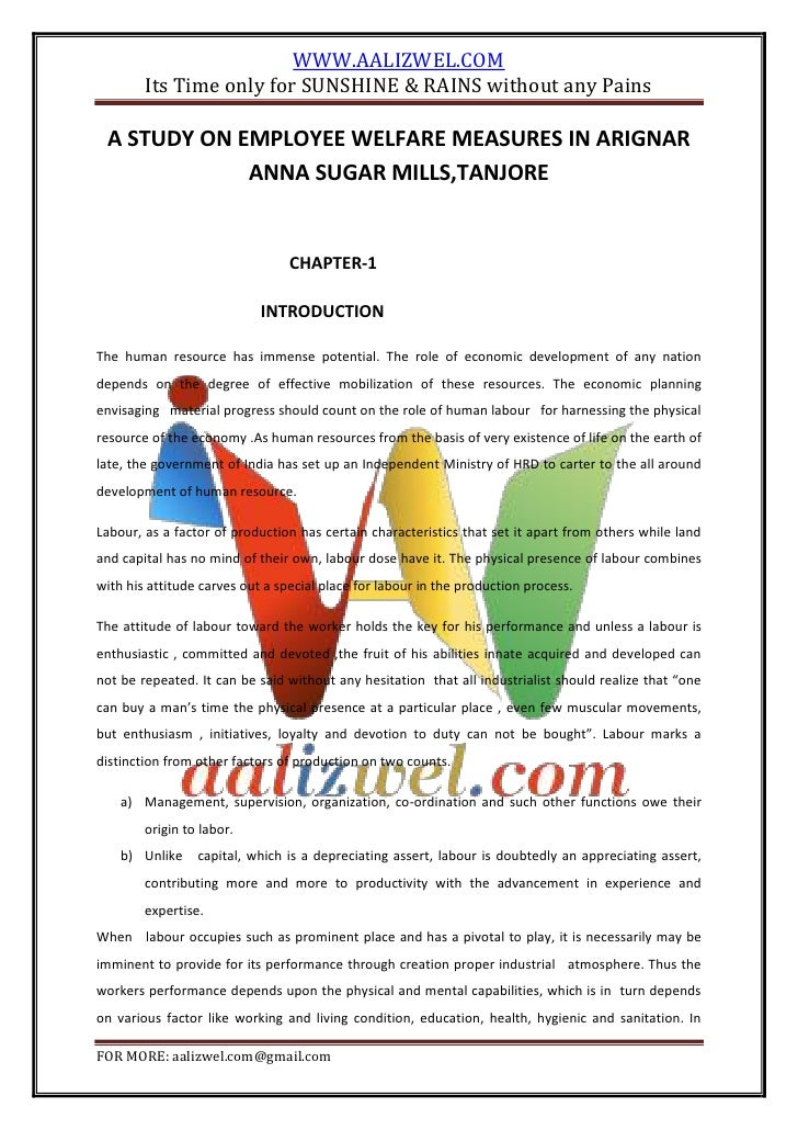 WWW.AALIZWEL.COM        Its Time only for SUNSHINE & RAINS without any Pains A STUDY ON EMPLOYEE WELFARE MEASURES IN ARIGN...