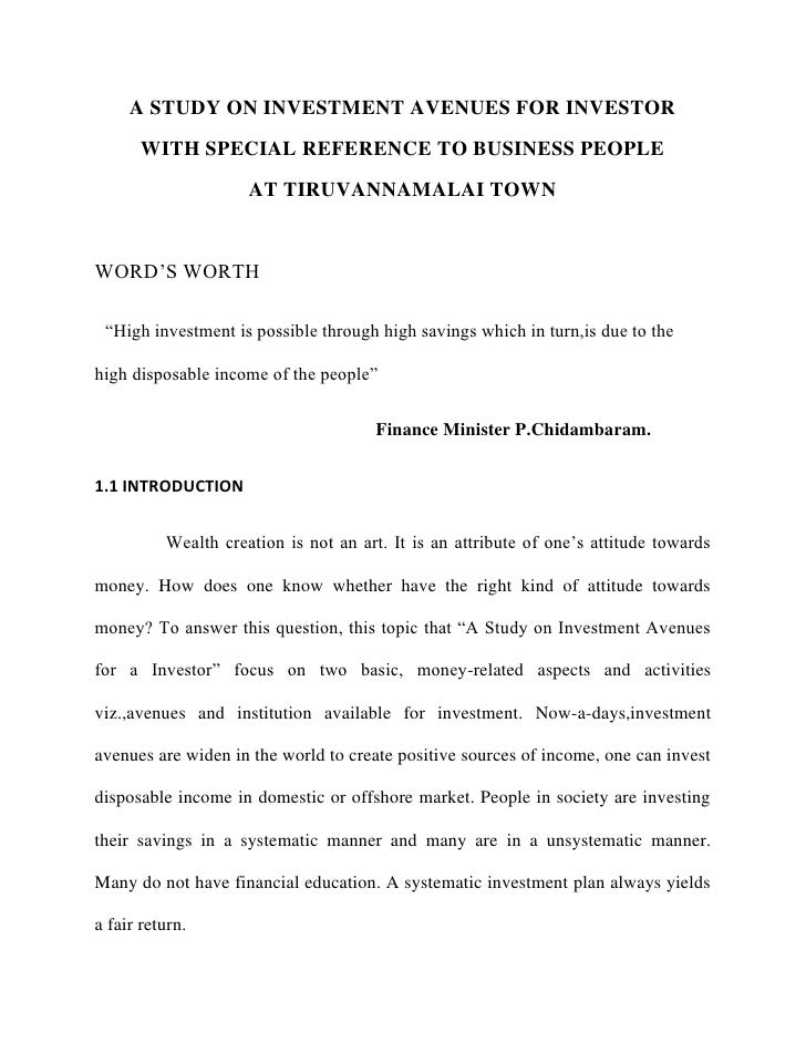 A STUDY ON INVESTMENT AVENUES FOR INVESTOR       WITH SPECIAL REFERENCE TO BUSINESS PEOPLE                     AT TIRUVANN...