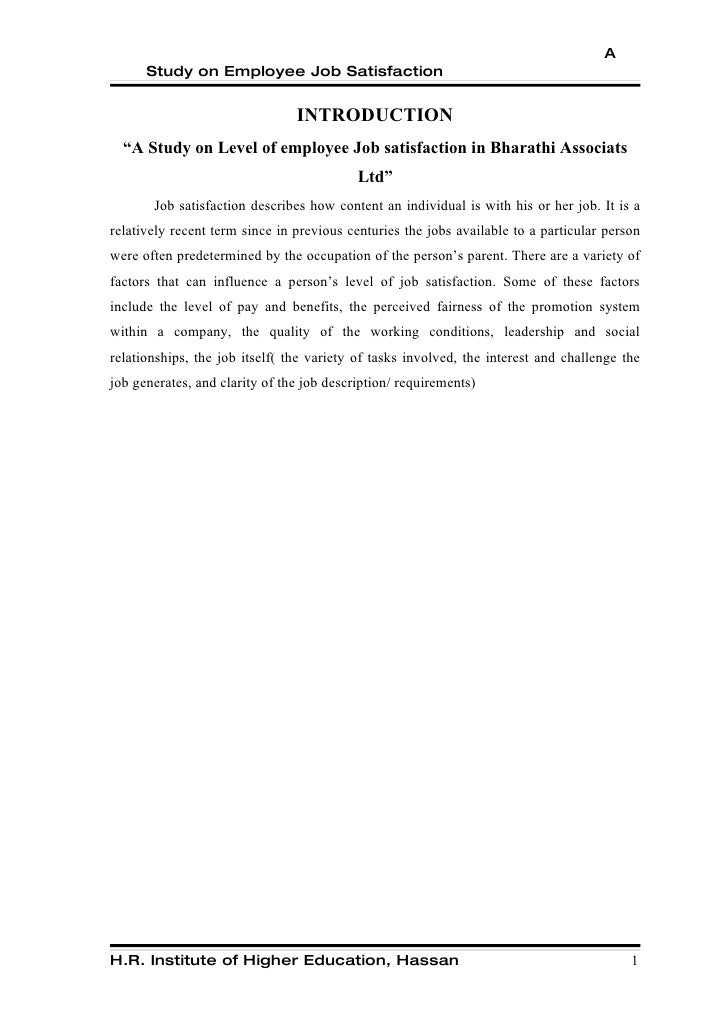 A study on level of employee job satisfaction conducted at bharathi associates ltd