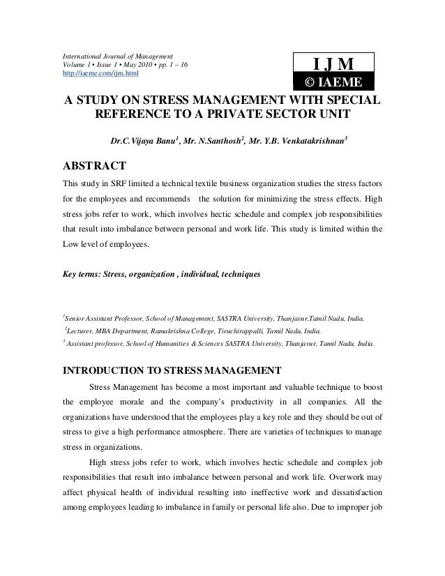 International Journal of ManagementVolume 1 • Issue 1 • May 2010 • pp. 1 – 16http://iaeme.com/ijm.html                    ...