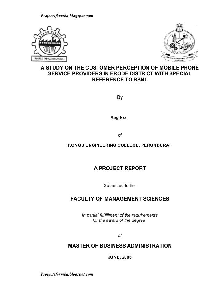 Projectsformba.blogspot.comA STUDY ON THE CUSTOMER PERCEPTION OF MOBILE PHONE   SERVICE PROVIDERS IN ERODE DISTRICT WITH S...