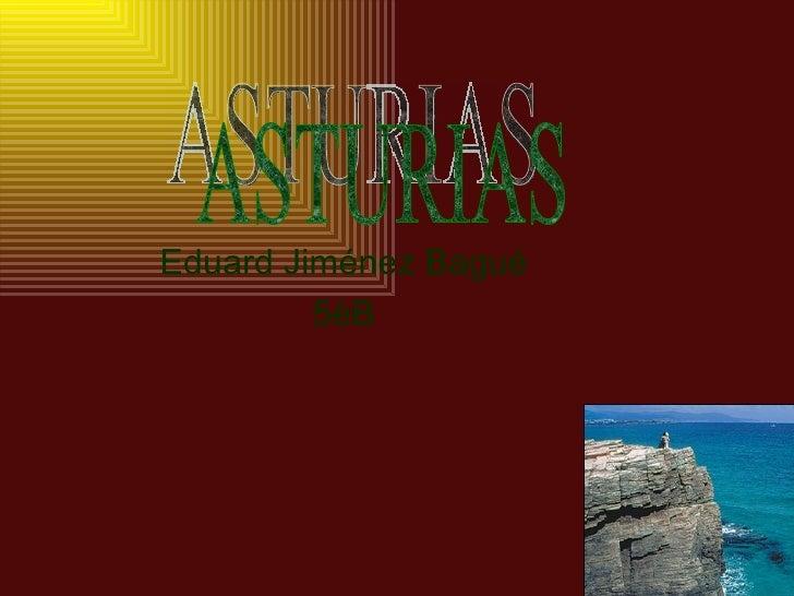 Asturias eduard j.b.