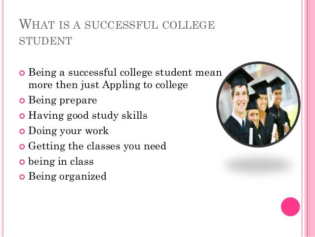 how to be a succesful college 13 rules every college student needs to know here's where you'll learn why getting a 67 on a test can be a successful experience 13 college is hard.