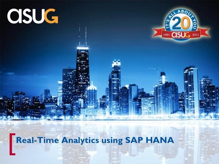 [   Real-Time Analytics using SAP HANA