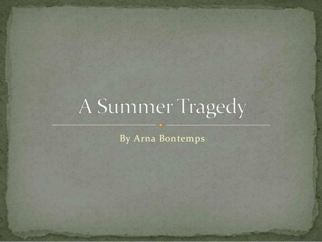 A Summer Tragedy