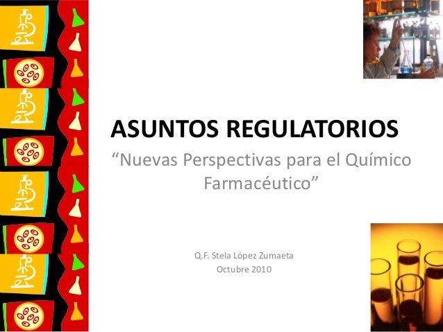 Asuntos Regulatorios