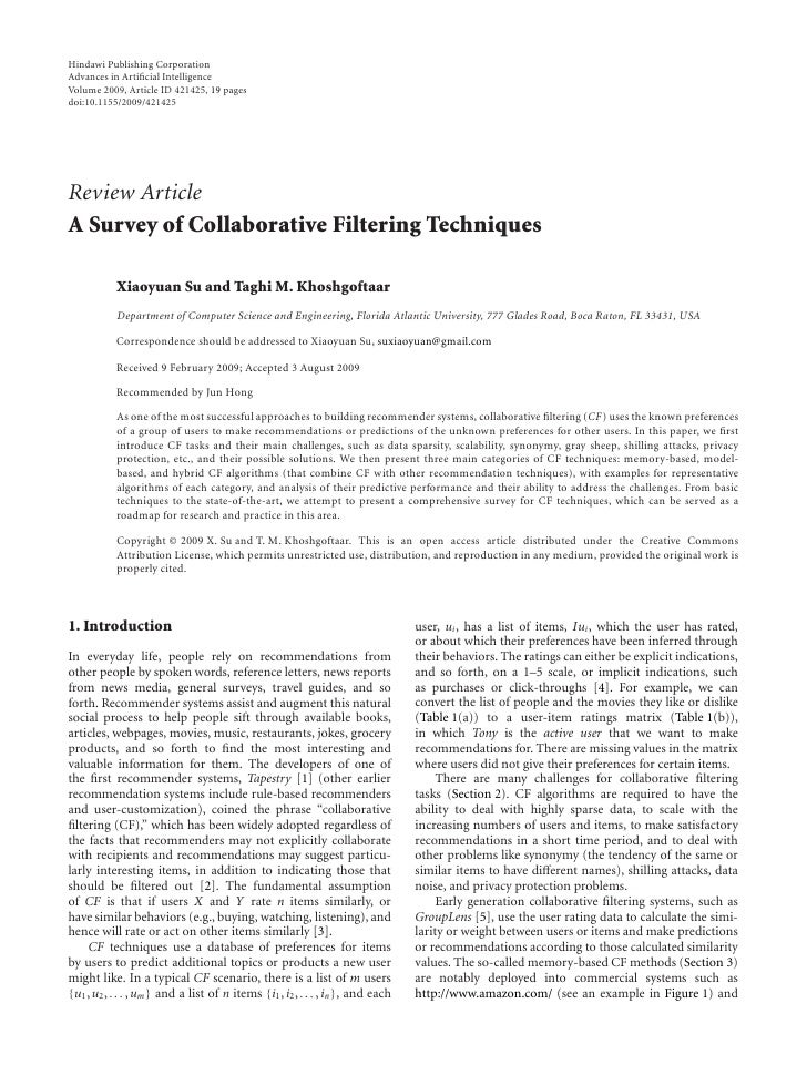 A Survey Of Collaborative Filtering Techniques