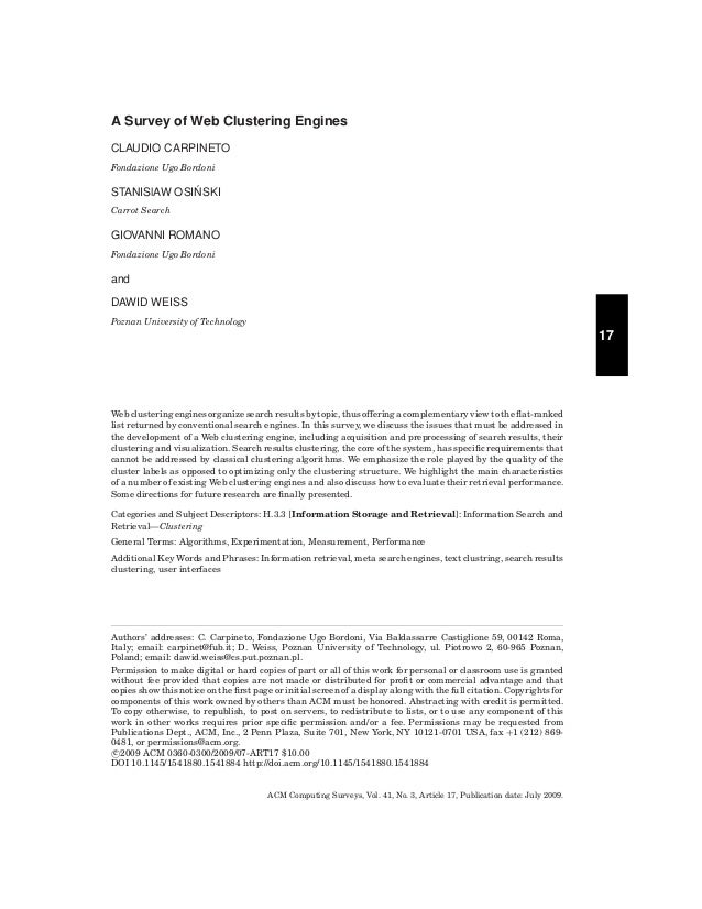 A Survey of Web Clustering Engines CLAUDIO CARPINETO Fondazione Ugo Bordoni  ´ STANISlAW OSINSKI Carrot Search  GIOVANNI R...