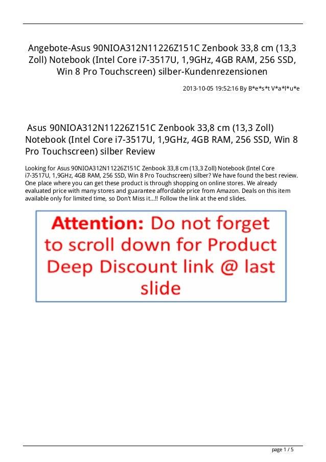 Asus 90nioa312n11226z151c-zenbook-338-cm-133-zoll-notebook-intel-core-i7-3517u-19ghz-4gb-ram-256-ssd-win-8-pro-touchscreen-silber-kundenrezensionenasu